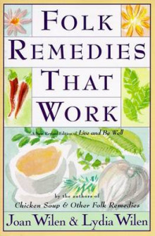Folk Remedies That Work av Joan Wilen (Heftet)