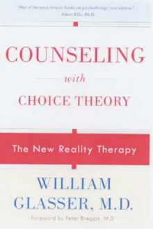 Counseling with Choice Theory av William Glasser (Heftet)