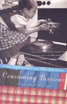 Consuming Passions av Michael Lee West (Heftet)