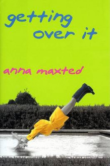 Getting Over It av Anna Maxted (Heftet)