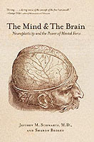 The Mind and the Brain av Jeffrey M. Schwartz og Sharon Begley (Heftet)