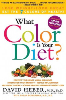 What Colour is Your Diet? Pb av David Heber (Heftet)
