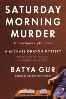 The Saturday Morning Murder av Batya Gur (Heftet)