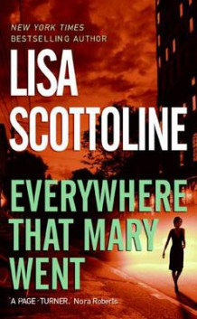 Everywhere That Mary Went av Lisa Scottoline (Heftet)
