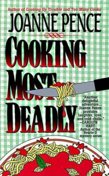 Cooking Most Deadly av Joanne Pence (Heftet)