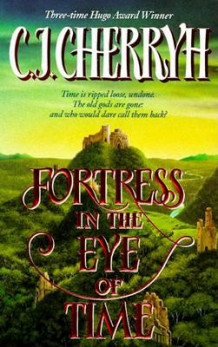 Fortress in the Eye of Time av C. J. Cherryh (Heftet)