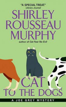 Cat to the Dogs av Shirley Rousseau Murphy (Heftet)