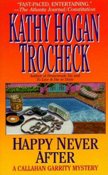 Happy Never after av Kathy Trocheck (Heftet)