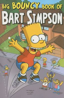 Big Bouncy Book of Bart Simpson av Matt Groening (Heftet)