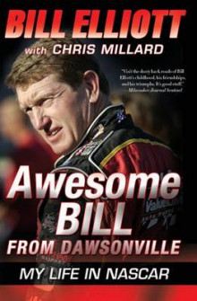 Awesome Bill from Dawsonville av Bill Elliott og Chris Millard (Heftet)