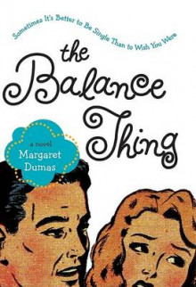 The Balance Thing av Margaret Dumas (Heftet)
