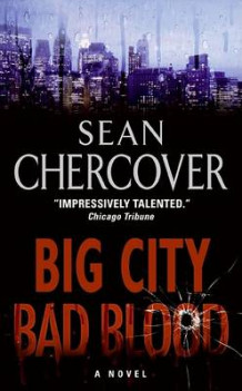 Big City, Bad Blood av Sean Chercover (Heftet)