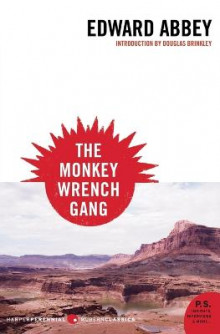 Monkey Wrench Gang, the av Edward Abbey (Heftet)