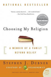 Choosing My Religion av Stephen J Dubner (Heftet)