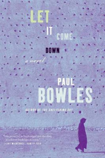 Let It Come Down av Paul Bowles (Heftet)