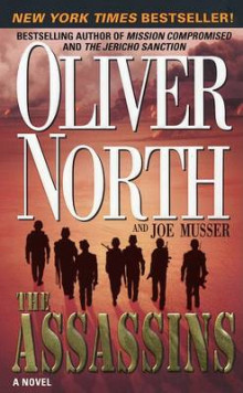 The Assassins av Oliver North og Joe Musser (Heftet)