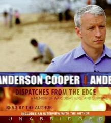Dispatches from the Edge av Anderson Cooper (Lydbok-CD)