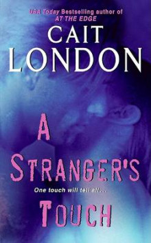 A Stranger's Touch av Cait London (Heftet)