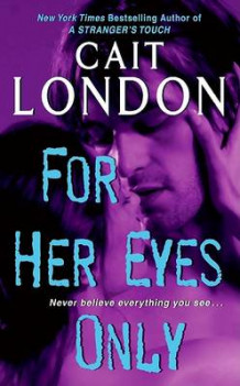 For Her Eyes Only av Cait London (Heftet)