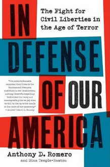 In Defense of Our America av Anthony D Romero (Heftet)