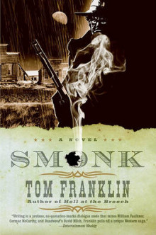 Smonk av Tom Franklin (Heftet)