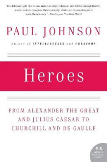 Heroes av Paul Johnson (Heftet)