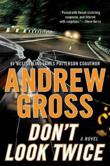Don't Look Twice av Andrew Gross (Innbundet)