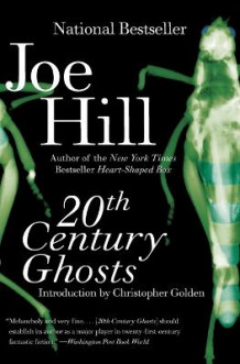 20th Century Ghosts av Joe Hill (Heftet)