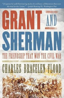 Grant and Sherman av Charles Bracelen Flood (Heftet)