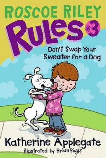 Don't Swap Your Sweater for a Dog av Katherine Applegate (Innbundet)