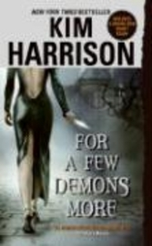 For a Few Demons More av Kim Harrison (Heftet)
