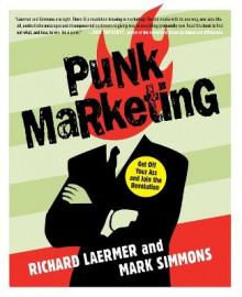 Punk Marketing av Richard Laermer og Mark Simmons (Heftet)
