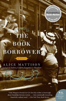 The Book Borrower av Alice Mattison (Heftet)