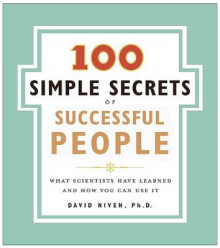 100 Simple Secrets of Successful People av David Phd Niven (Heftet)