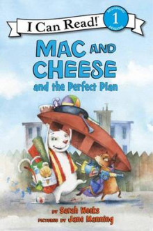 Mac and Cheese and the Perfect Plan av Sarah Weeks (Innbundet)
