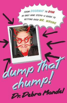 Dump That Chump! av Debra Mandel (Heftet)