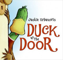 Duck at the Door av Jackie Urbanovic (Innbundet)