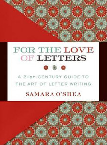 For the Love of Letters av Samara O'Shea (Innbundet)