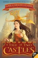 A Tale of Two Castles av Gail Carson Levine (Heftet)