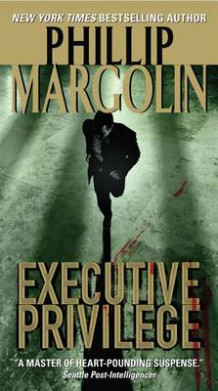Executive Privilege av Phillip M. Margolin (Heftet)