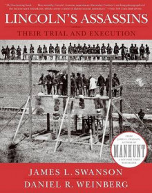 Lincoln's Assassins av James L Swanson og Daniel Weinberg (Heftet)