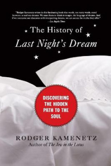 The History of Last Night's Dream av Rodger Kamenetz (Heftet)