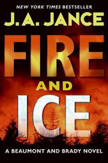 Fire and Ice av J A Jance (Innbundet)