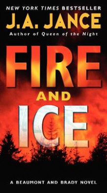 Fire and Ice av J. A. Jance (Heftet)