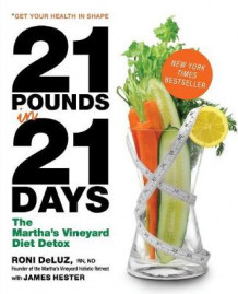21 Pounds in 21 Days av Roni DeLuz og James Hester (Heftet)
