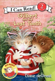 Gilbert and the Lost Tooth av Diane de Groat (Innbundet)