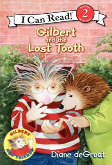 Gilbert and the Lost Tooth av Diane Degroat (Innbundet)