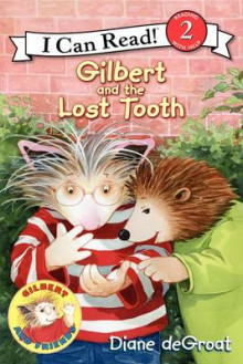 Gilbert and the Lost Tooth av Diane Degroat (Heftet)