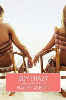 Boy Crazy av Hailey Abbott (Heftet)