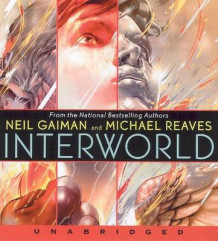 InterWorld Unabridged 4/300 av Neil Gaiman og Michael Reaves (Lydbok-CD)